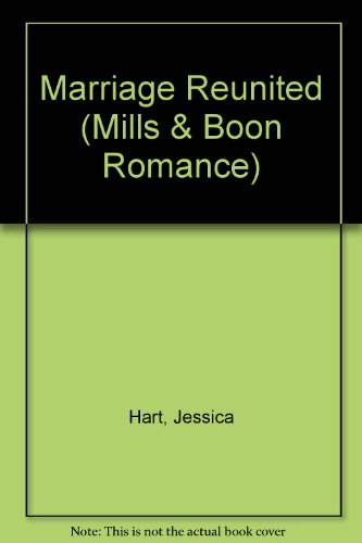 Marriage Reunited by Jessica Hart