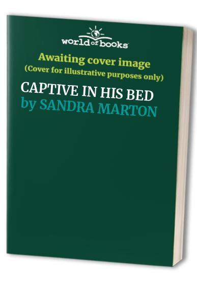 Captive in His Bed by Sandra Marton