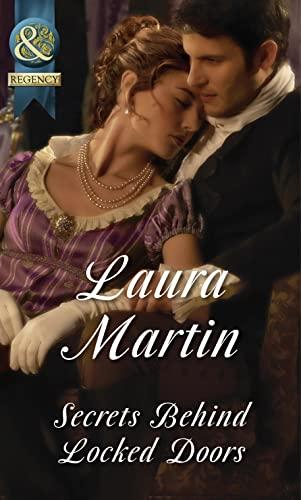 Secrets Behind Locked Doors by Laura Martin