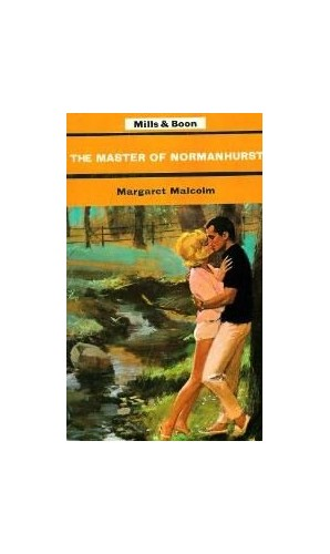 Master of Normanhurst by Margaret Malcolm