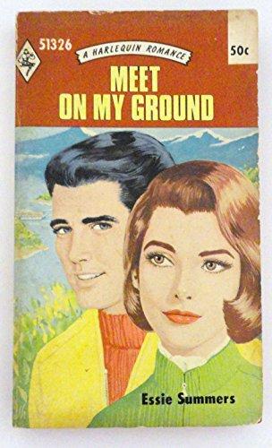 Meet on My Ground by Essie Summers