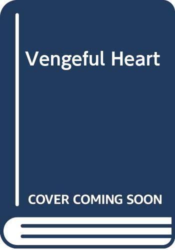 Vengeful Heart by Roberta Leigh