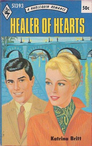Healer of Hearts by Katrina Britt