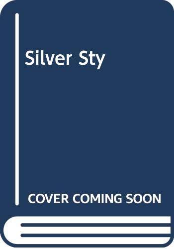 Silver Sty by Sara Seale