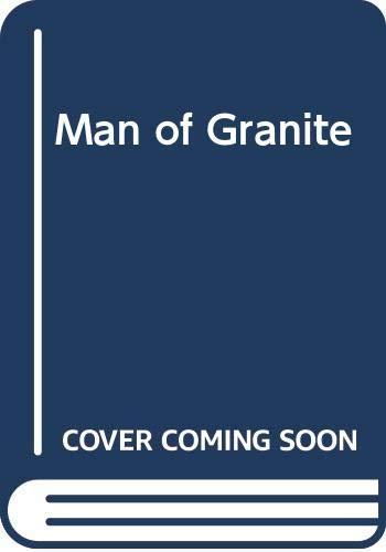 Man of Granite by Lilian Peake