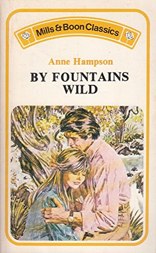 By Fountains Wild by Anne Hampson