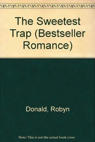 The Sweetest Trap by Robyn Donald