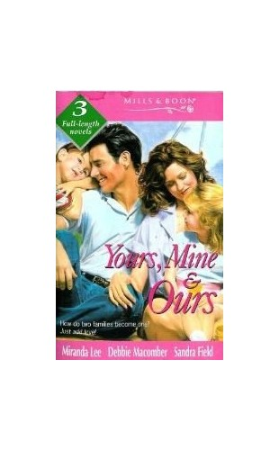 Yours, Mine and Ours by Miranda Lee