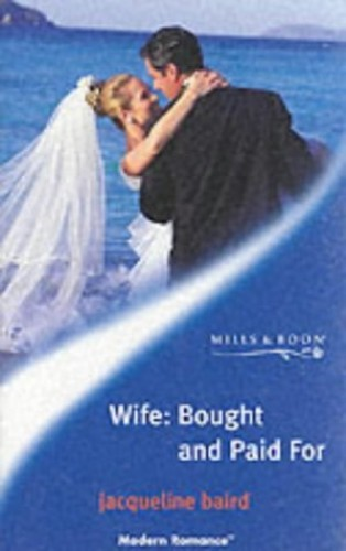 Wife, Bought and Paid for by Jacqueline Baird