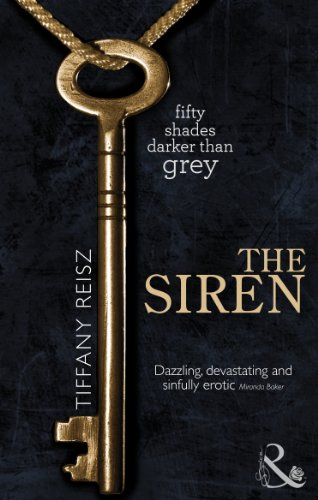 The Siren (the Original Sinners: The Red Years, Book 1) by Tiffany Reisz