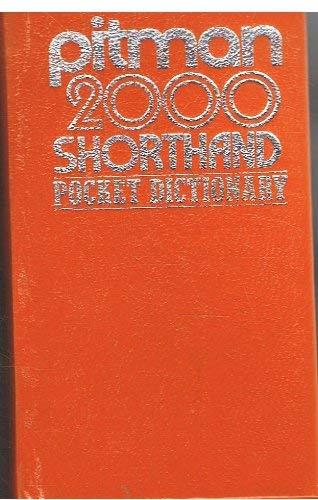Pitman 2000: Shorthand Pocket Dictionary by