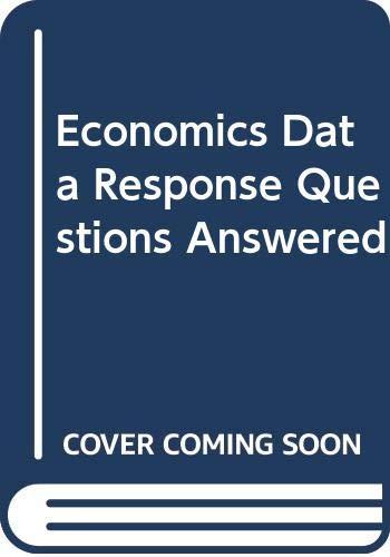 Economics Data Response Questions Answered by John Harris