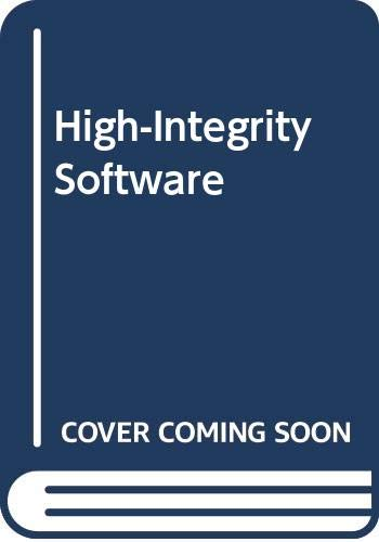 High Integrity Software by C. T. Sennett