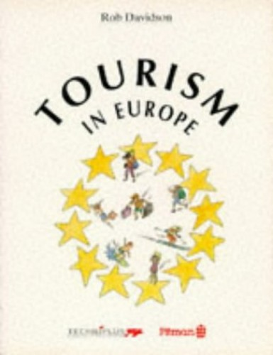 Tourism in Europe by Rob Davidson