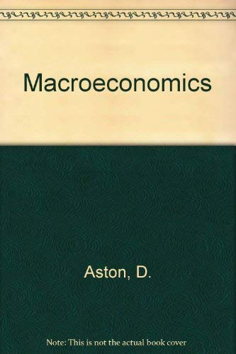 Macroeconomics by D. Aston