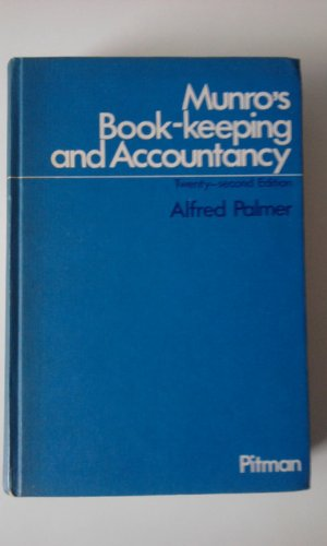 Bookkeeping and Accountancy by A. Munro