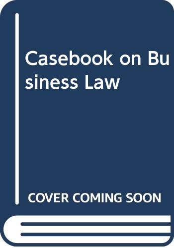 Casebook on Business Law by Eric Boucher