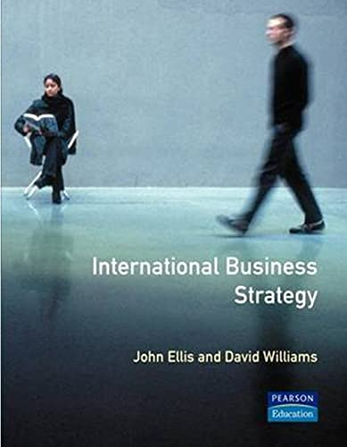 International Business Strategy by John R. Ellis