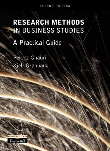 Research Methods in Business Studies: A Practical Guide by Pervez Ghauri