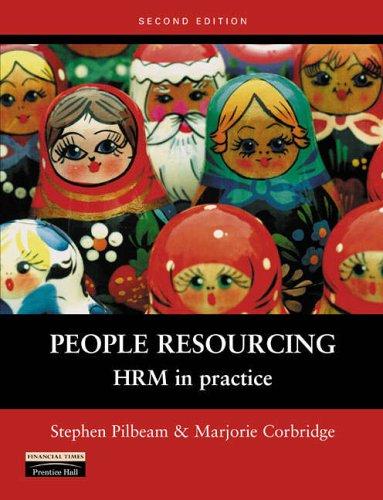 People Resourcing: HRM in Practice by Marjorie Corbridge