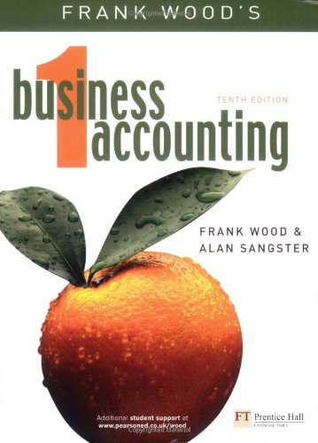 Business Accounting: v. 1 by Frank Wood