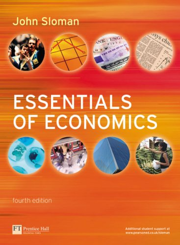 Essentials of Economics by John Sloman