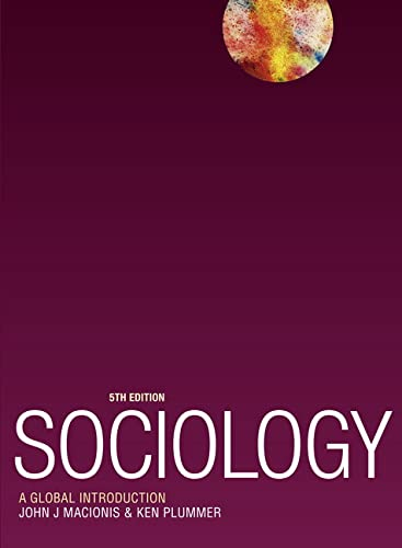 Sociology: A Global Introduction by John J. Macionis