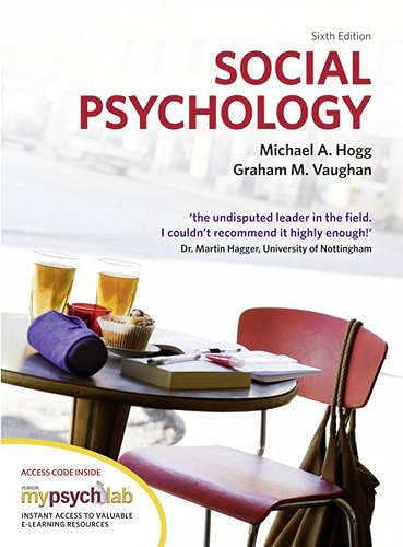 Social Psychology with MyPsychLab by Michael A. Hogg