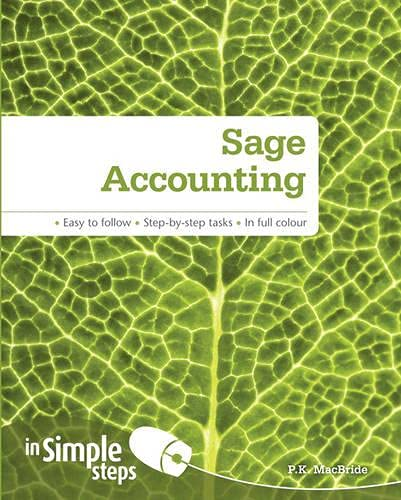 Sage Accounting In Simple Steps by P. K. MacBride