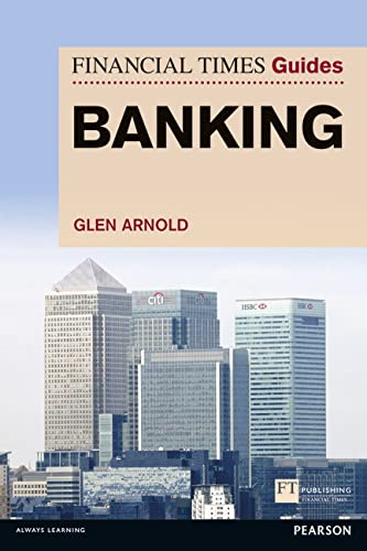 FT Guide to Banking by Glen Arnold