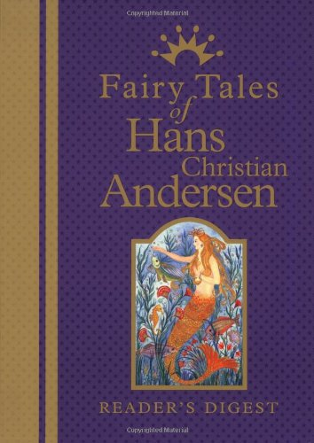 Fairy Tales of Hans Christian Andersen: The Enchanting Stories of the World
