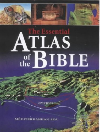 The Essential Atlas of the Bible by Marcus Braybrooke