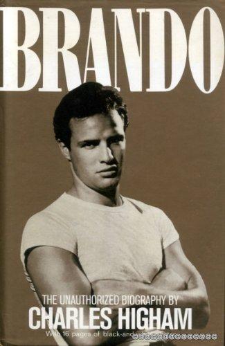 Brando: The Unauthorized Biography by Charles Higham