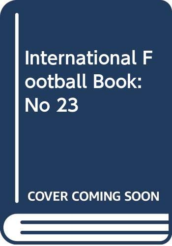 International Football Book: No 23 by Eric Batty