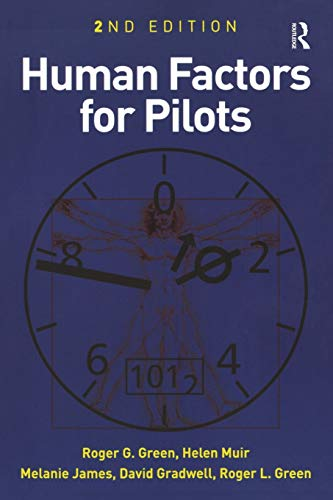 Human Factors for Pilots by Dr Roger Lancelyn Green