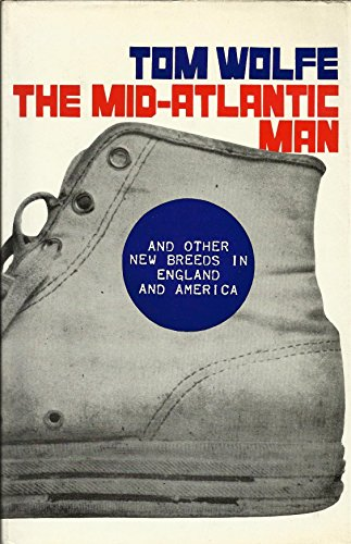 Mid-Atlantic Man by Tom Wolfe