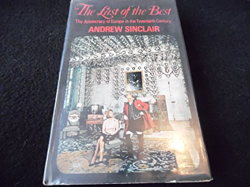 Last of the Best by Andrew Sinclair