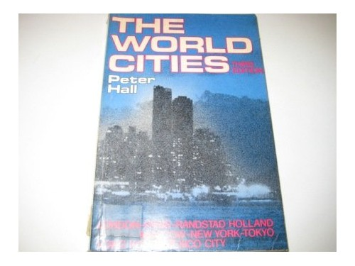 World Cities by Peter Hall