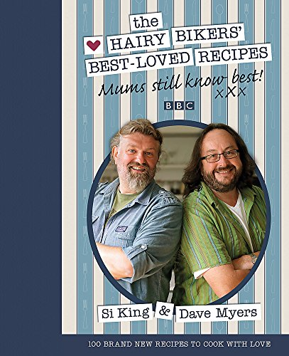 Mums Still Know Best: The Hairy Bikers' Best-loved Recipes: v. 2 by Hairy Bikers