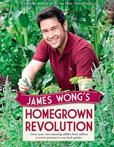 James Wong's Homegrown Revolution by James Wong