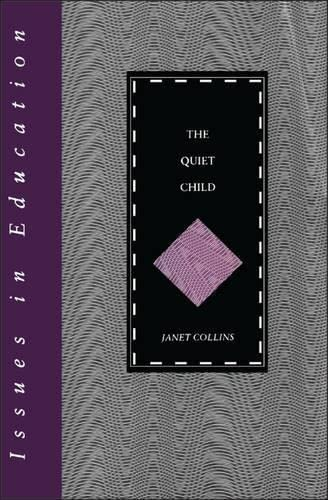 The Quiet Child by Janet Collins
