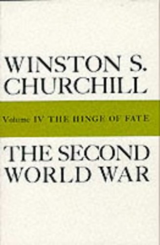 History of the Second World War: v. 4: Hinge of Fate by Winston S. Churchill
