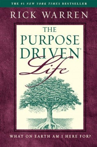 Purpose-driven Life: What on Earth am I Here For? by Rick Warren