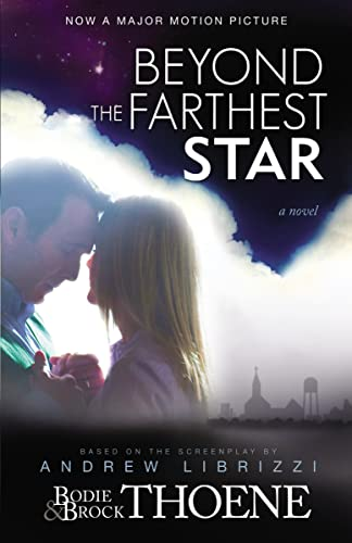 Beyond the Farthest Star: A Novel by Bodie Thoene