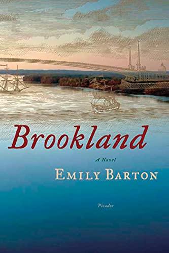 Brookland: a Novel by Emily Barton