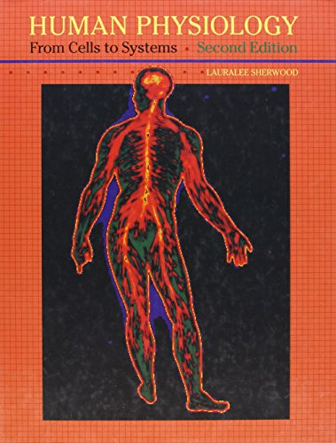 Human Physiology: From Cells to Systems by Lauralee Sherwood