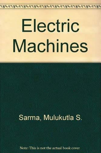 Electric Machines by Mulukutla S. Sarma