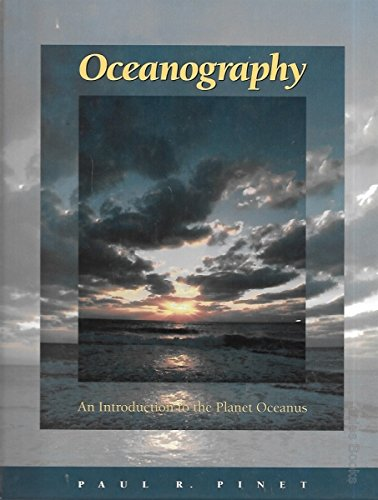 Oceanography: An Introduction to the Planet Oceanus by P. Pinet