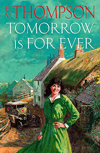 Tomorrow is for Ever by E. V. Thompson