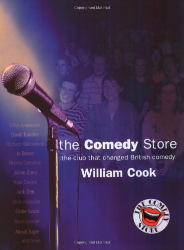 The Comedy Store by William Cook